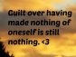Guilt over nothing